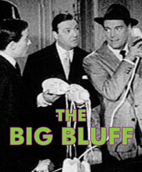 BIG BLUFF, THE - Download