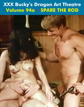DRAGON ART THEATRE DOUBLE FEATURE VOL 094_a: SPARE THE ROD - Download