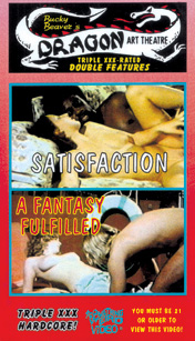 DRAGON ART THEATRE DOUBLE FEATURE VOL 113: SATISFACTION / A FANTASY FULFILLED - DVD-R