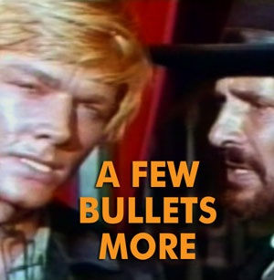 FEW BULLETS MORE, A - Download