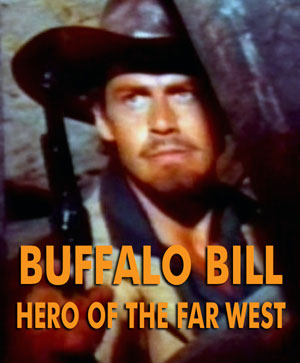 BUFFALO BILL, HERO OF THE FAR WEST - Download