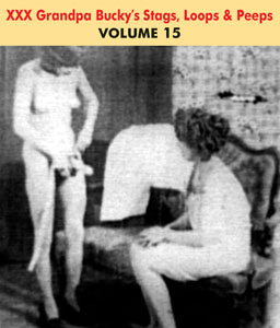 GRANDPA BUCKY'S NAUGHTY STAGS LOOPS & PEEPS VOL 15 - Download