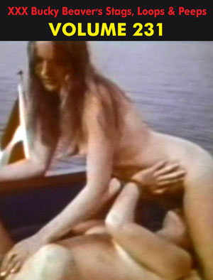 BUCKY BEAVER'S STAGS LOOPS AND PEEPS VOL 231 - LESBO LOVE ORGY PT 8 - Download