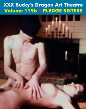DRAGON ART THEATRE DOUBLE FEATURE VOL 119_b: PLEDGE SISTERS - Download