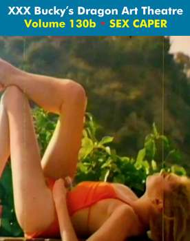 DRAGON ART THEATRE DOUBLE FEATURE VOL 130_b: SEX CAPER - Download