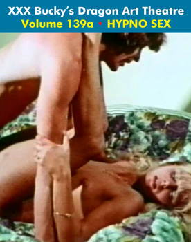 DRAGON ART THEATRE DOUBLE FEATURE VOL 139_a: HYPNO SEX - Download