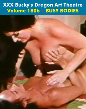 DRAGON ART THEATRE DOUBLE FEATURE VOL 180_b: BUSY BODIES - Download