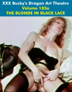 DRAGON ART THEATRE DOUBLE FEATURE VOL 185_a: THE BLONDE IN BLACK LACE - Download