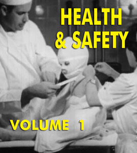 HEALTH AND SAFETY SCARE FILMS VOL 01 - Download