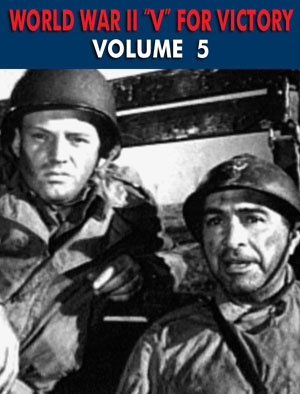 WWII V FOR VICTORY SHOW VOL 05 - Download