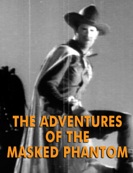 ADVENTURES OF THE MASKED PHANTOM - Download