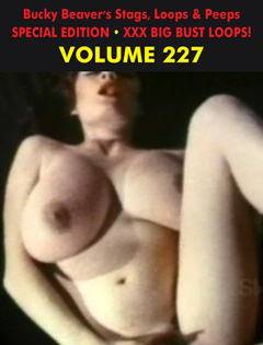 BUCKY BEAVER'S STAGS LOOPS AND PEEPS VOL 227 - XXX BIG BUST LOOPS - Download