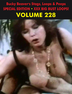 BUCKY BEAVER'S STAGS LOOPS AND PEEPS VOL 228 - XXX BIG BUST LOOPS - Download