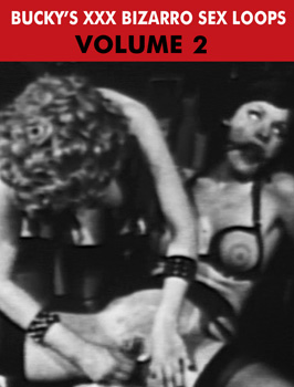 XXX BIZARRO SEX LOOPS VOL 02 - Download