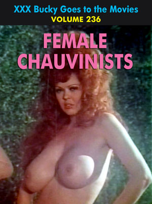 BUCKY BEAVER'S STAGS LOOPS AND PEEPS VOL 236: FEMALE CHAUVINISTS - Download