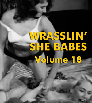 WRASSLIN' SHE BABES VOL 18 - Download