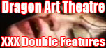 Dragon Art Theatre Double Features