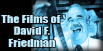 The Films of David F. Friedman