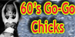60's Go-Go Chicks