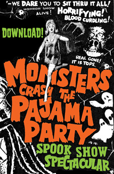 MONSTERS CRASH THE PAJAMA PARTY - SPOOK SHOW SPECTACULAR - Download