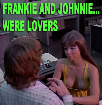 FRANKIE AND JOHNNIE WERE LOVERS - Download