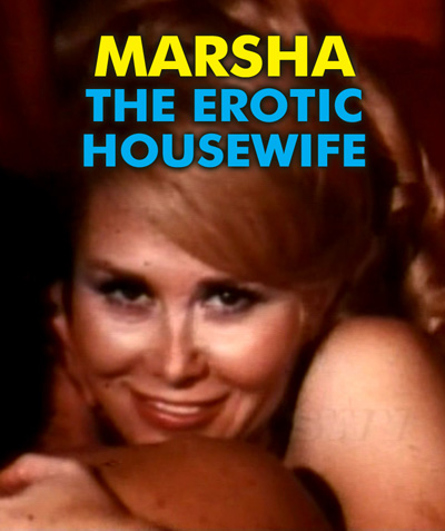 MARSHA THE EROTIC HOUSEWIFE - Download