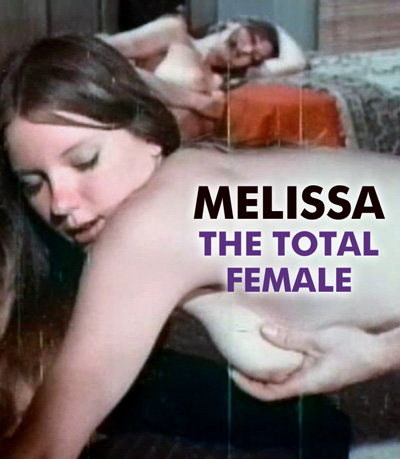 MELISSA THE TOTAL FEMALE - Download