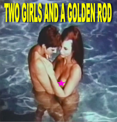 TWO GIRLS AND A GOLDEN ROD - Download