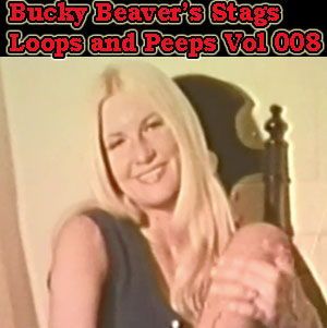 BUCKY BEAVER'S STAGS LOOPS AND PEEPS VOL 008 - Download