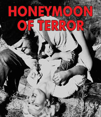 HONEYMOON OF TERROR - Download