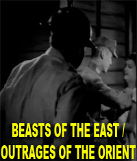 BEASTS OF THE EAST / OUTRAGES OF THE ORIENT - Download