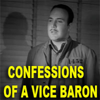 CONFESSIONS OF A VICE BARON - Download