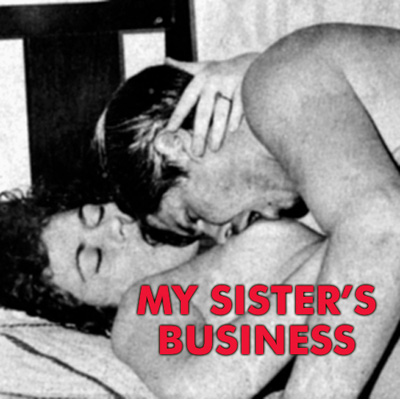 MY SISTER'S BUSINESS - Download