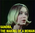 SANDRA, THE MAKING OF A WOMAN - Download