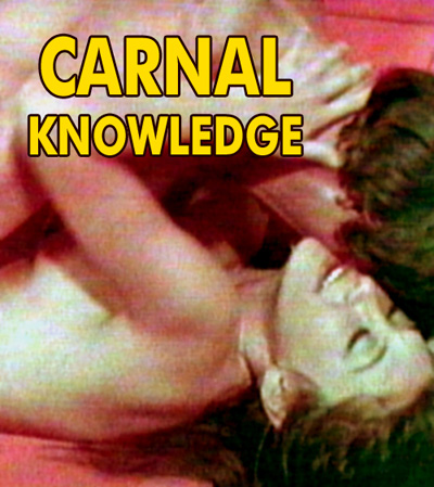 CARNAL KNOWLEDGE - Download