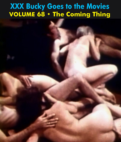 BUCKY BEAVER'S STAGS LOOPS AND PEEPS VOL 068: THE COMING THING - Download