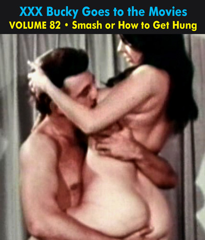 BUCKY BEAVER'S STAGS LOOPS AND PEEPS VOL 082: SMASH OR HOW TO GET HUNG - Download