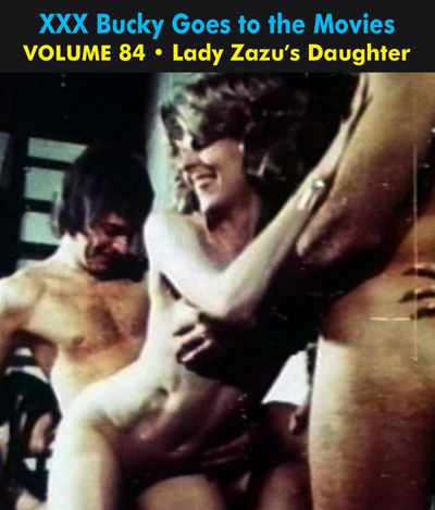BUCKY BEAVER'S STAGS LOOPS AND PEEPS VOL 084: LADY ZAZU'S DAUGHTER - Download