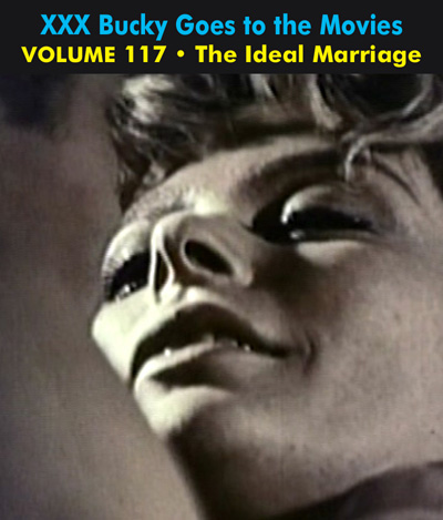 BUCKY BEAVER'S STAGS LOOPS AND PEEPS VOL 117: THE IDEAL MARRIAGE - Download