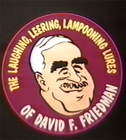 LAUGHING, LEERING, LAMPOONING LURES OF DAVE FRIEDMAN - Download