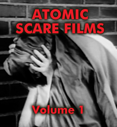 ATOMIC SCARE FILMS VOL 1 - Download