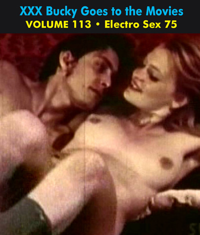 BUCKY BEAVER'S STAGS LOOPS AND PEEPS VOL 113: ELECTRO SEX  - Download