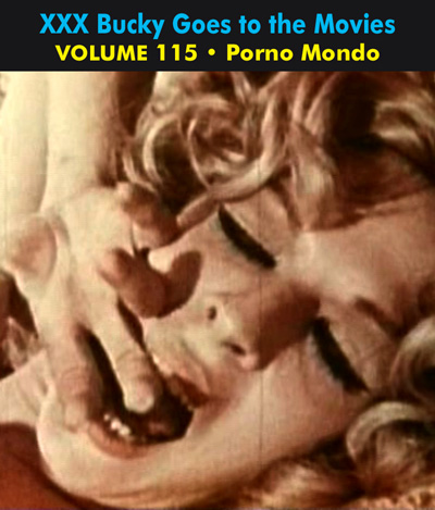 BUCKY BEAVER'S STAGS LOOPS AND PEEPS VOL 115: MONDO PORNO - Download