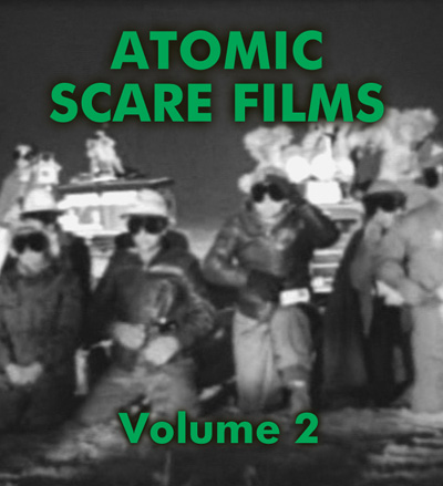 ATOMIC SCARE FILMS VOL 2 - Download