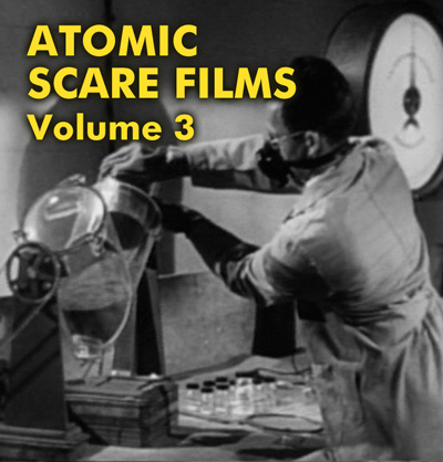 ATOMIC SCARE FILMS VOL 3 - Download