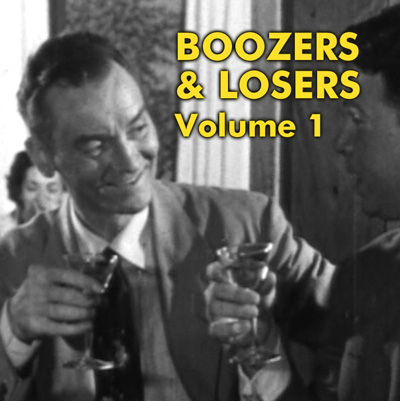 BOOZERS & LOSERS VOL 01 - Download