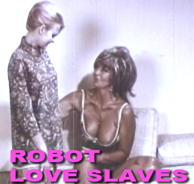 BUCKY BEAVER'S DOUBLE SOFTIES VOL 02a - ROBOT LOVE SLAVES - Download