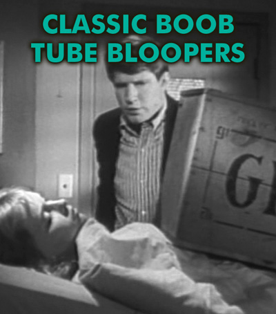 CLASSIC BOOB TUBE BLOOPERS VOL 01 - Download
