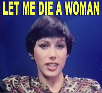 LET ME DIE A WOMAN - Download