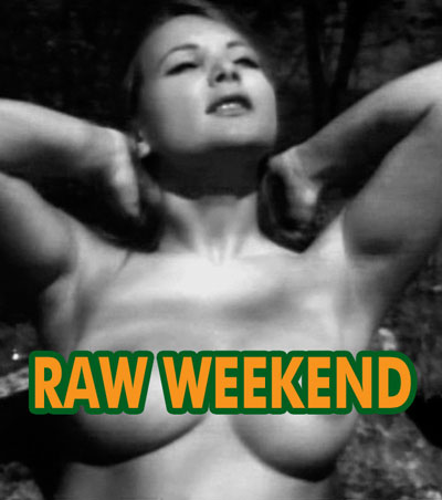 RAW WEEKEND - Download